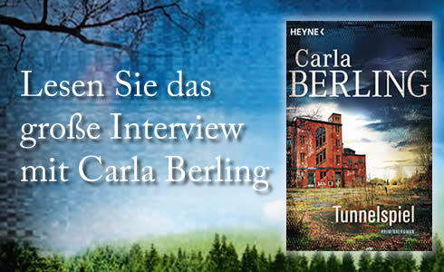 Interview mit Carla Berling zu »Tunnelspiel« (Heyne)