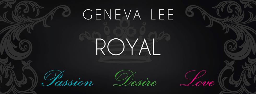 Geneva Lee: Royal-Saga