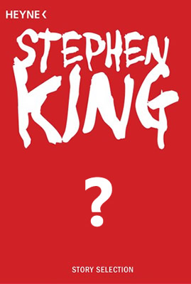Montag ist KingTag, Stephen King Story Selection