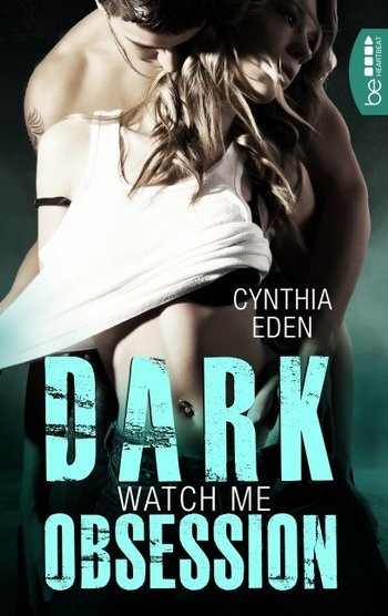 Dark Obsession – Watch me