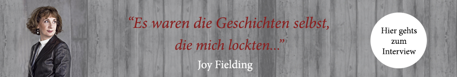 Zum Interview mit Joy Fielding