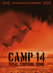 "Zur Website Dokumentarfilm ""Camp 14 – Total Control Zone"" - ab November 2012 in den Kinos"
