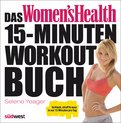 Das Women's Health 15-Minuten-Workout-Buch