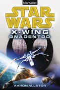Star Wars™ X-Wing. Gnadentod
