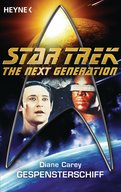 Star Trek - The Next Generation: Gespensterschiff