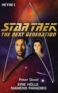 Star Trek - The Next Generation: Eine Hölle namens Paradies