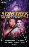 Star Trek - The Next Generation: Das verschwundene Juwel