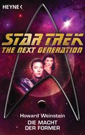 Star Trek - The Next Generation: Die Macht der Former