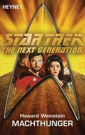 Star Trek - The Next Generation: Machthunger