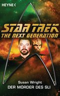 Star Trek - The Next Generation: Die Mörder des Sli