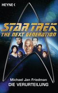 Star Trek - The Next Generation: Die Verurteilung