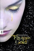 Finsteres Gold