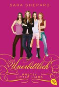 Pretty Little Liars - Unerbittlich