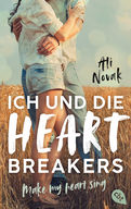 Ich und die Heartbreakers - Make my heart sing