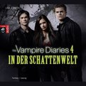The Vampire Diaries - In der Schattenwelt