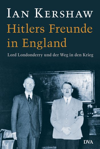 Hitlers Freunde in England