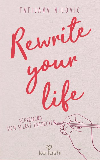 Rewrite your life