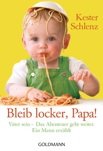 Bleib locker, Papa!