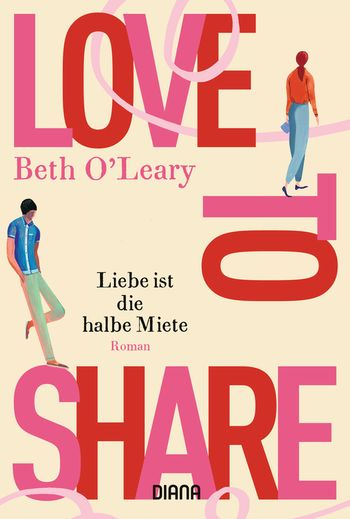 Beth O Leary Love To Share Liebe Ist Die Halbe Miete Diana