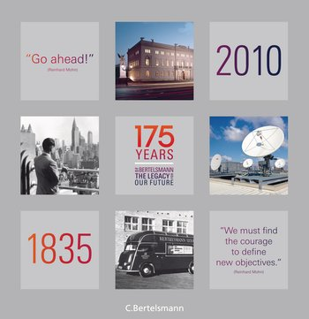 175 Years of Bertelsmann - The Legacy for Our Future