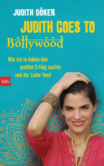Judith goes to Bollywood
