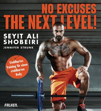 No Excuses: The next Level!