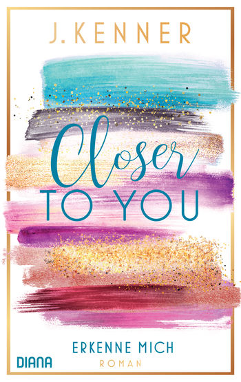Closer to you (3): Erkenne mich