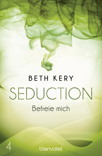Seduction 4. Befreie mich