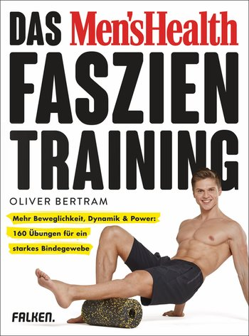 Das Men's Health Faszientraining