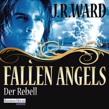 Fallen Angels - Der Rebell