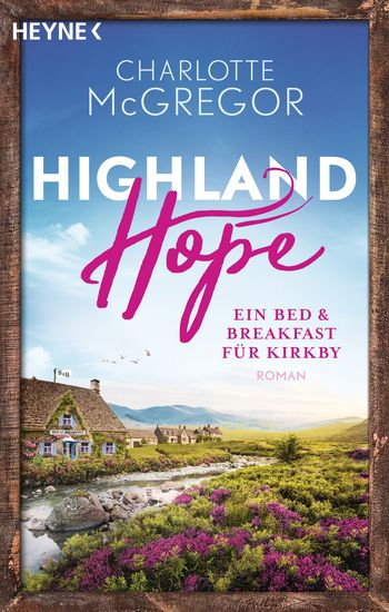 Highland Hope 1 - Ein Bed & Breakfast für Kirkby