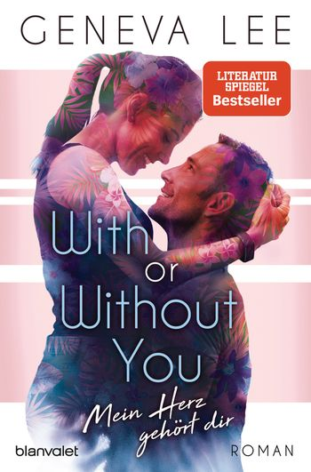 With or Without You - Mein Herz gehört dir