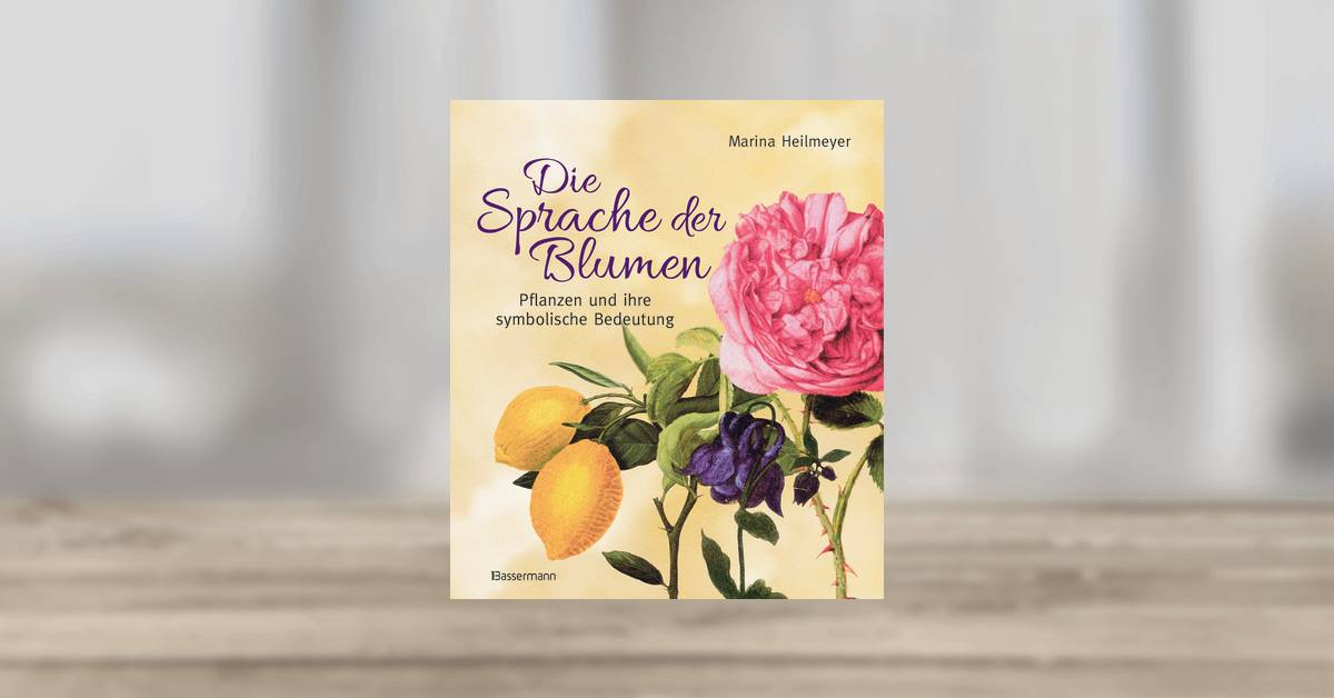 marina heilmeyer die sprache der blumen bassermann verlag gebundenes buch. Black Bedroom Furniture Sets. Home Design Ideas