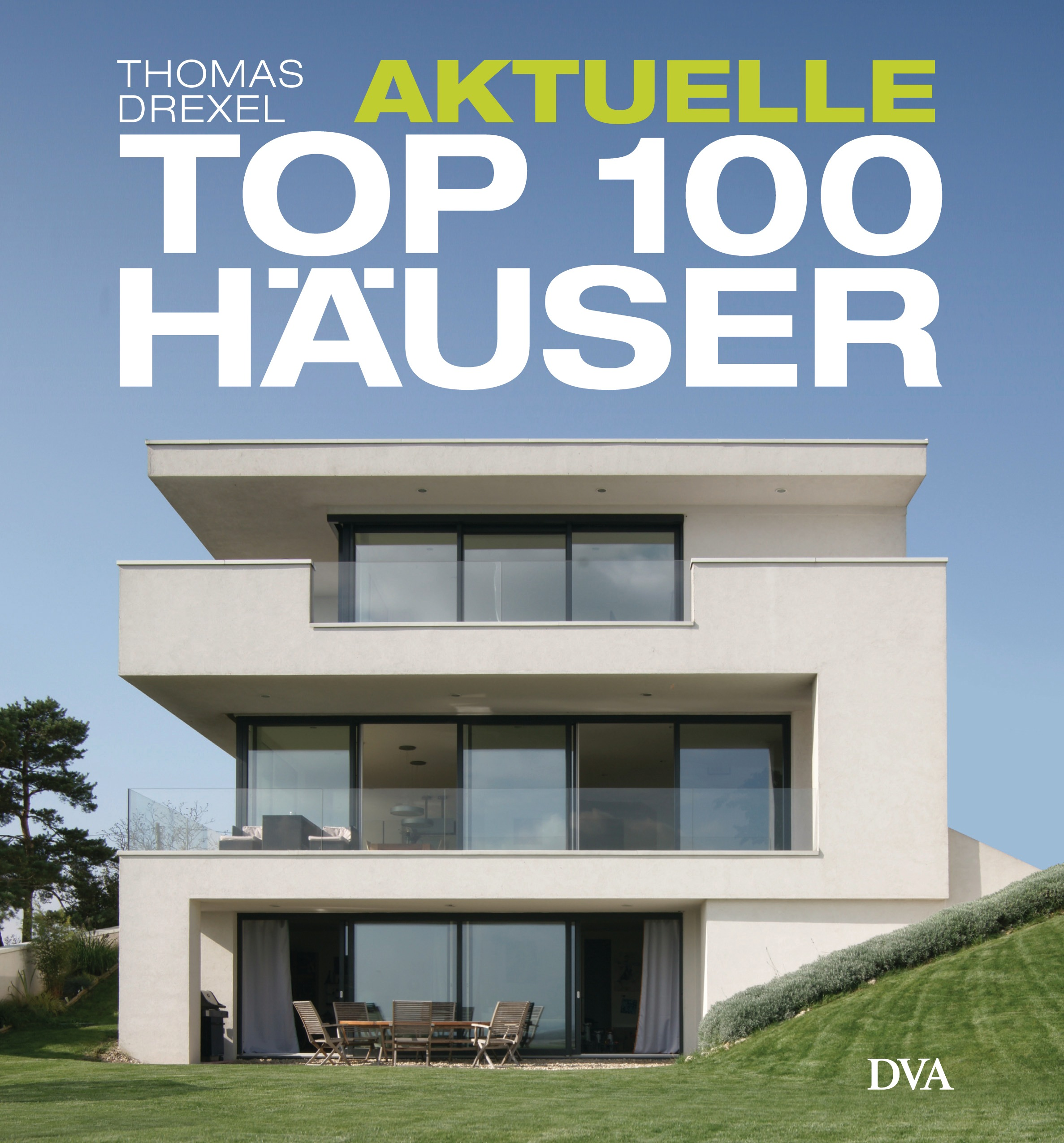 thomas drexel aktuelle top 100 h user dva verlag gebundenes buch. Black Bedroom Furniture Sets. Home Design Ideas