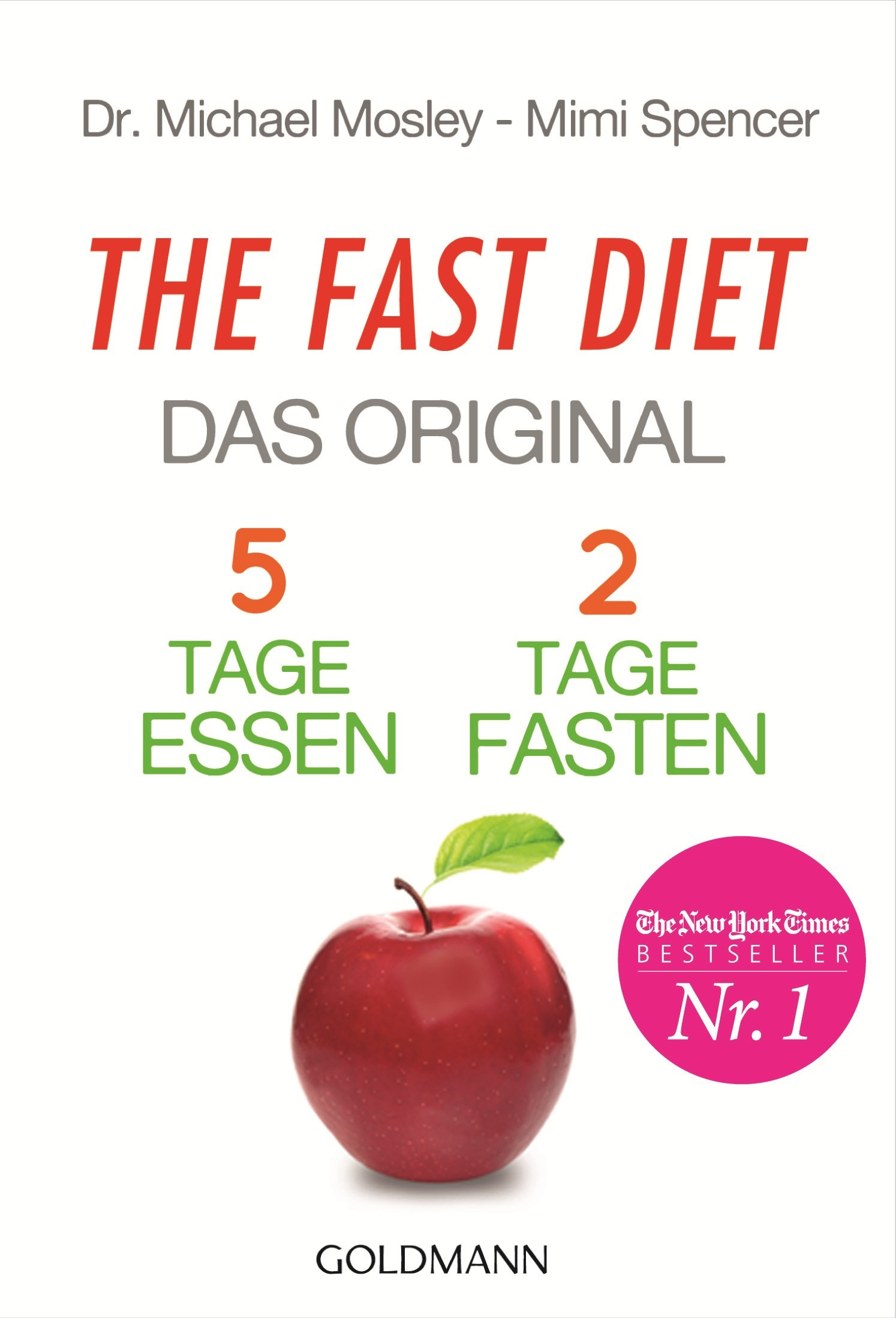 Michael Mosley The Fast Diet Das Original Goldmann Verlag