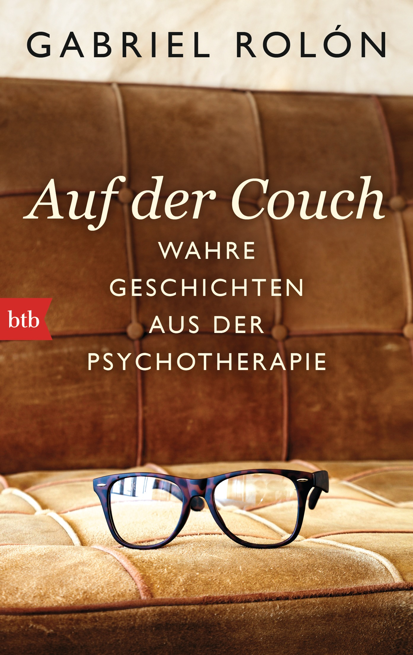 gabriel rol n auf der couch btb verlag taschenbuch. Black Bedroom Furniture Sets. Home Design Ideas