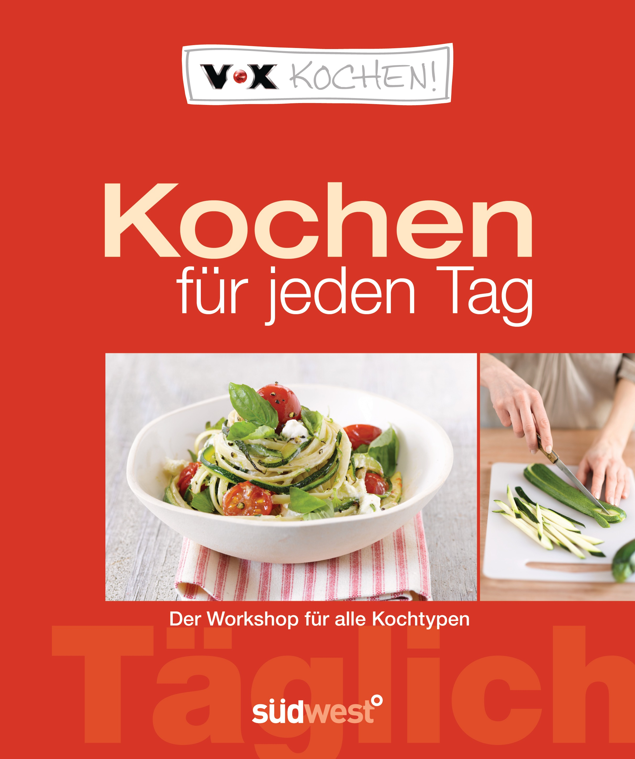 diane dittmer vox kochen f r jeden tag s dwest verlag ebook. Black Bedroom Furniture Sets. Home Design Ideas