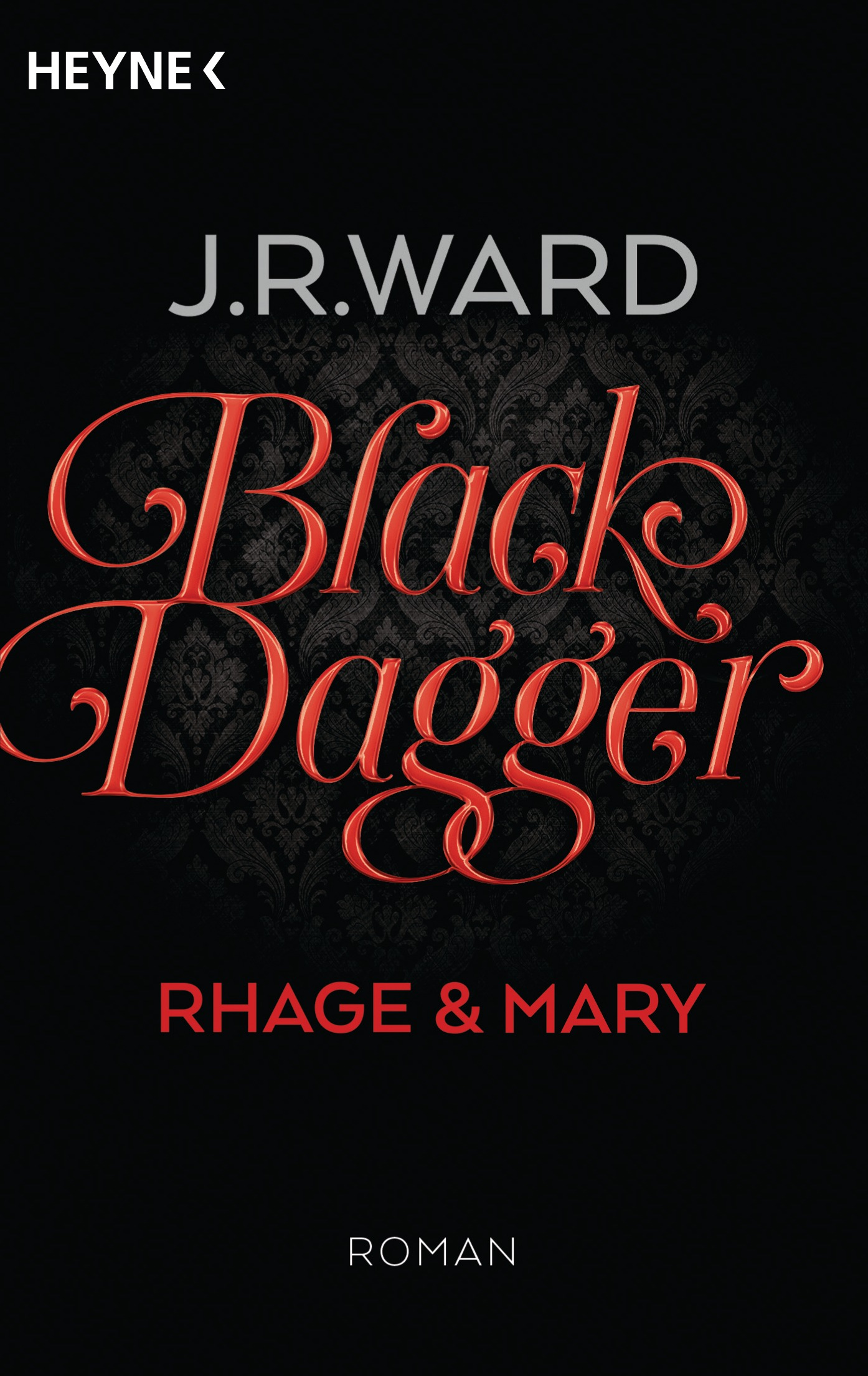 http://www.randomhouse.de/content/edition/covervoila_hires/Ward_JR_Black_Dagger_2Rhage_Mary_164765.jpg